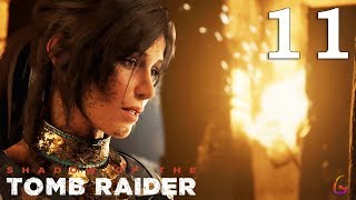 Shadow of the Tomb Raider - Eye of the Serpent - Gameplay Walkthrough Part 11 No Commentary