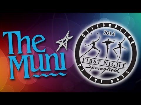 "The Muni's ""First Night, 2014"""