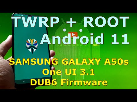 TWRP Root for Samsung Galaxy A50s SM-A507FN Android 11 One UI 3.1
