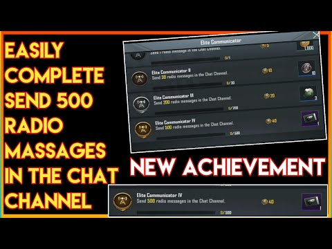 How to Complete   Send 500 radio massages in the chat channel  New Elite Communicator Achievement IV