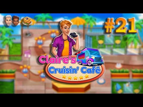 Claire's Cruisin' Cafe   Gameplay (Level 48 to 49) - #21  