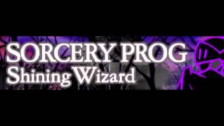 SORCERY PROG 「Shining Wizard LONG」