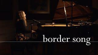 Border Song - Elton John (cover) by Hope Winter