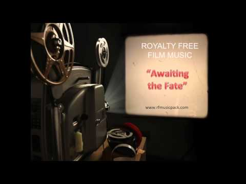 Royalty Free Music - 2015 Instrumental Background - Awaiting the Fate