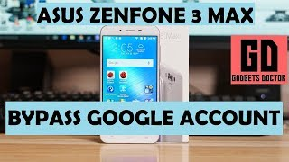 HOW TO BYPASS GOOGLE ACCOUNT ASUS ZENFONE 3 MAX ANDROID 7.1.1| ZC553KL & ZC520TL