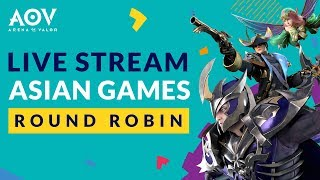 ASIAN GAMES QUALIFIERS, Group Stage Round Robin - Garena AOV (Arena of Valor)