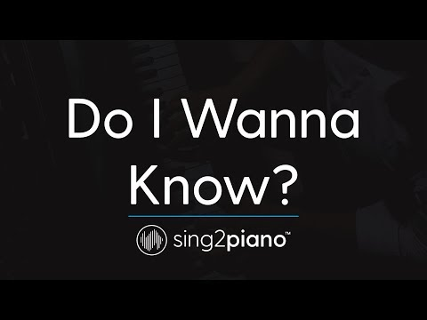 Do I Wanna Know? (Piano Karaoke Instrumental) Arctic Monkeys