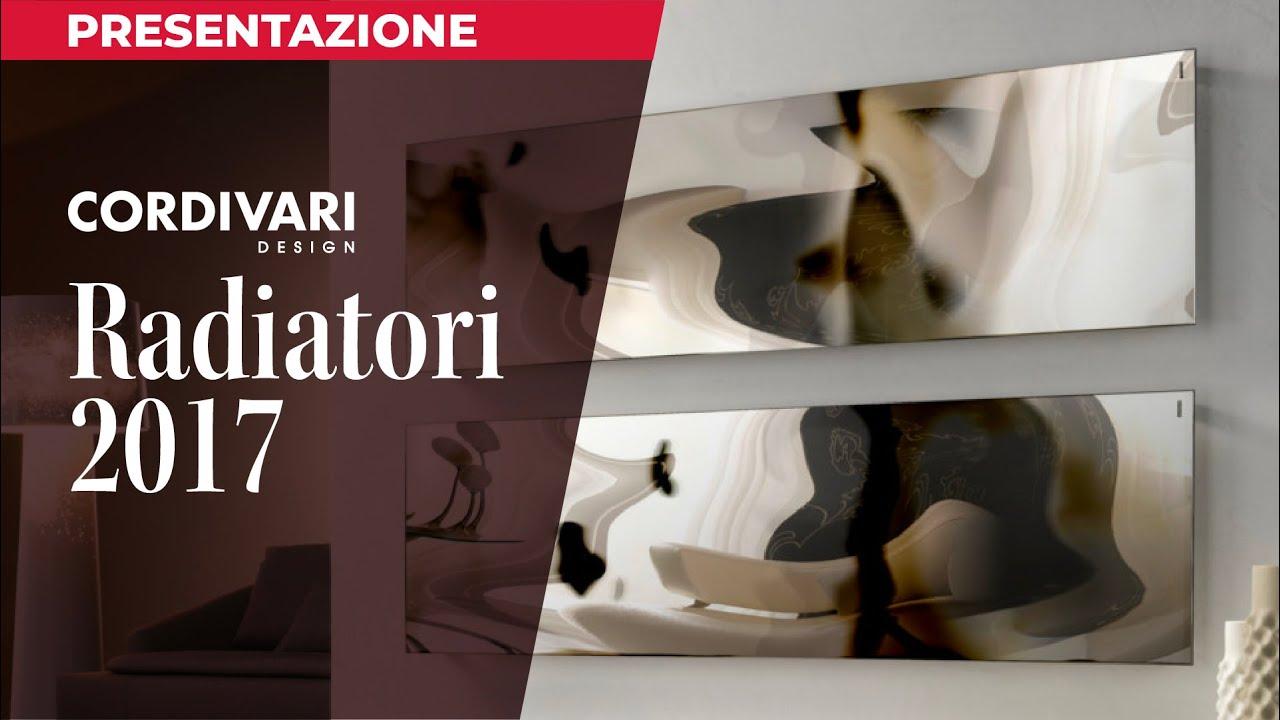 Video radiatori cordivari 2017 youtube for Radiatori cordivari ardesia