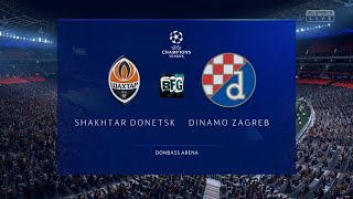 FIFA 19  Champions Leauge - Group Stage- FC Shakhtar Donetsk vs Dinamo Zagreb