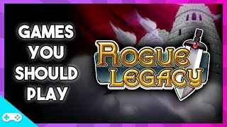 Rogue Legacy - Games You Should Play