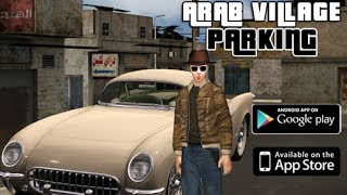 Arab Village Parking King 3D GamePlay