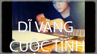 [Guitar] Cover : Dĩ Vãng Cuộc Tình (Tuấn Hưng)