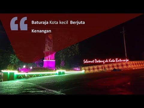 Mengenal Kota Baturaja