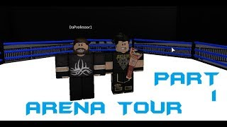 ROBLOX TNA MAIN ARENA TOUR PART 1 ! ROBLOX TNA MAIN ARENA