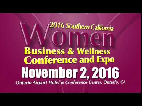 Southern California Women Business & Wellness Conference