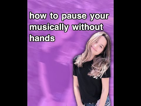 how to pause your musically without hands