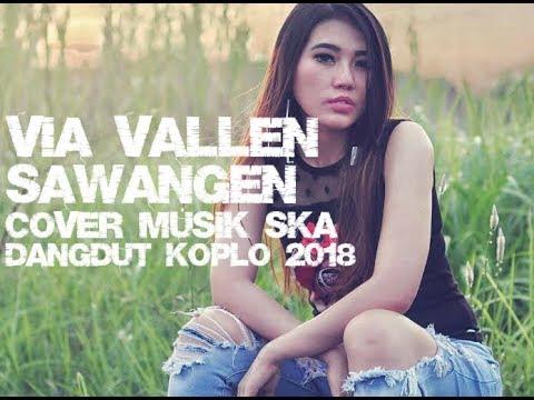 Via Vallen - Sawangen Cover Ska Versi 2018