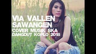Gambar cover Via Vallen - Sawangen Cover Ska Versi 2018
