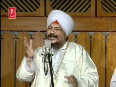 Bhai Harbans Singh - Hemkunt Val Jandeya Rahiya Ve