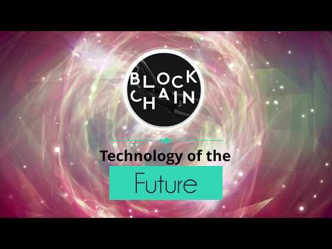 BlockChain: The Technology of the Future
