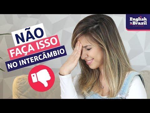 NÃO FAÇA ISSO NO INTERCÂMBIO | English in Brazil