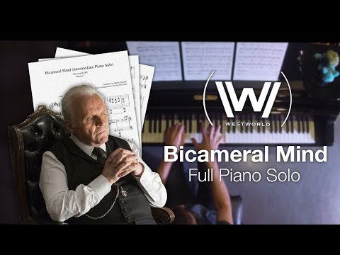 Westworld - Bicameral Mind (Full Piano Solo w/ Sheet Music)