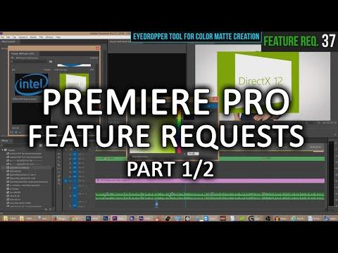 Adobe Premiere CC 2014.2 massive feature request video! (1/2)