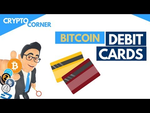 Bitcoin Debit Cards (new) 2018