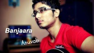 Banjara |Ek Villain revisited Unplugged|Anuvab| Lyrics Banjare ko ghar Shraddha Kapoor Siddharth