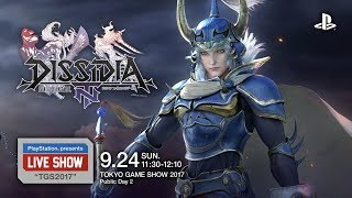 "PlayStation® presents LIVE SHOW ""TGS2017""『DISSIDIA FINAL FANTASY N..."