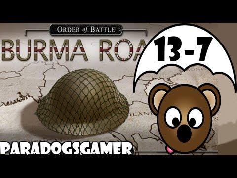 Order of Battle | Burma Road | Race for Rangoon | Part 7