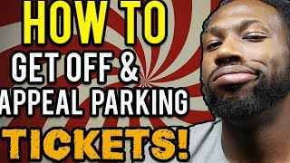 HOW TO GET OFF & APPEAL PARKING TICKETS WITH WINIT!