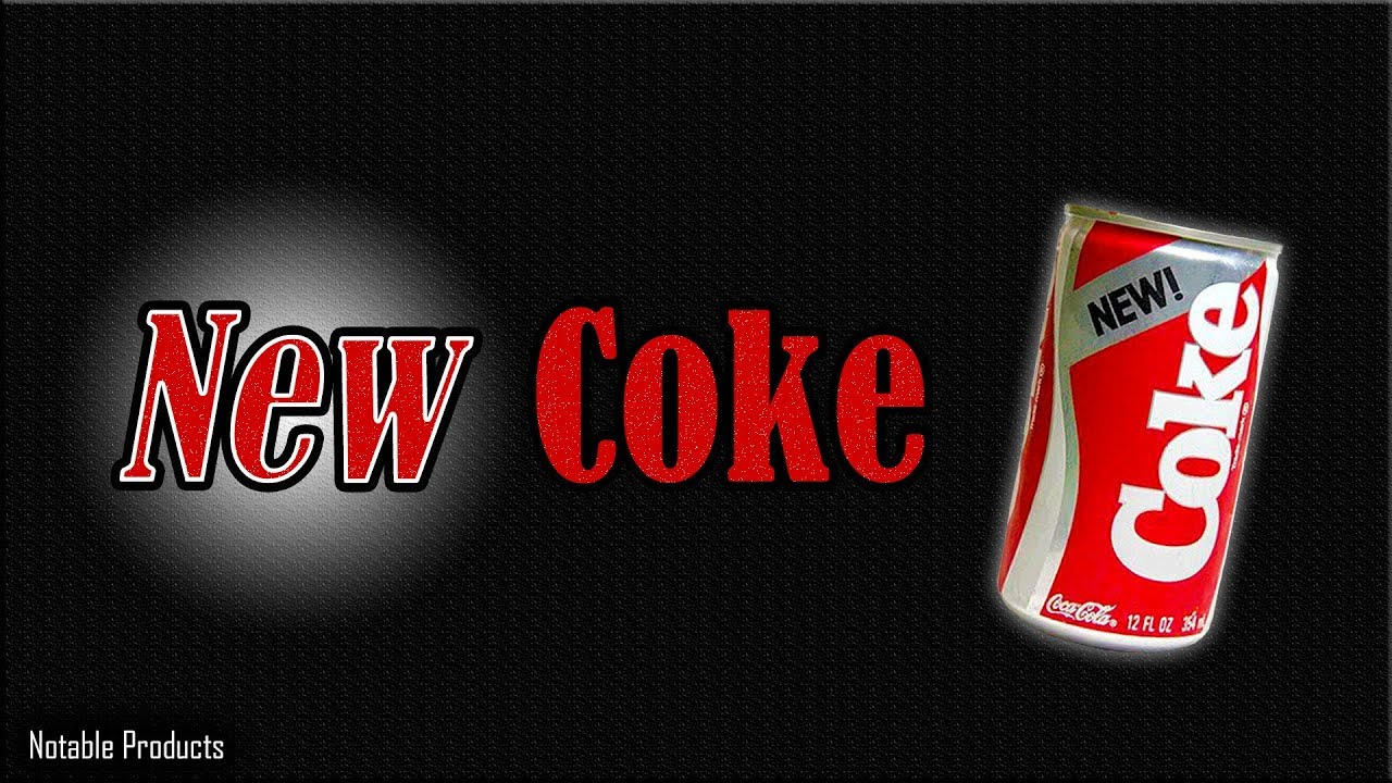 New Coke - A Complete Disaster? - YouTube