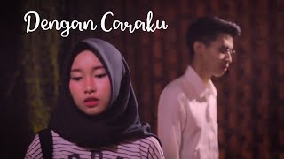 Download Lagu Arsy Widyanto ft. Brisia Jodie - Dengan Caraku | Cover by Putih Abu-abu ft. Jusman Moyuma Mp3