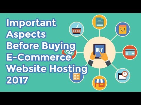 Important Aspects To Look Out For Before Buying E commerce Web Hosting