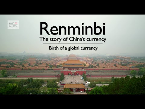 Change in China - Development of the Renminbi - Episode 2