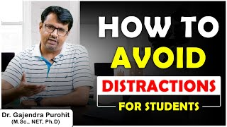 How To Avoid Distractions While Studying | Avoid Distractions and Stay Focused