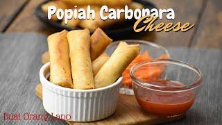Resepi Popiah Carbonara Cheese | Cheezy Carbonara Spring Roll