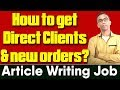How to get direct clients and orders - Article writing job PART 2