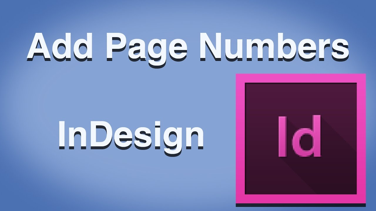 indesign how to add auto page numbers