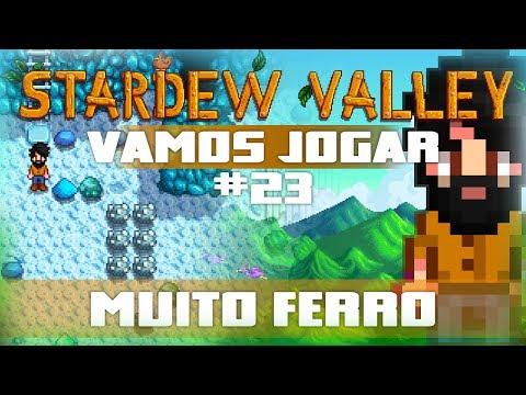 Vamos Jogar: Stardew Valley - Muito ferro - Parte 23