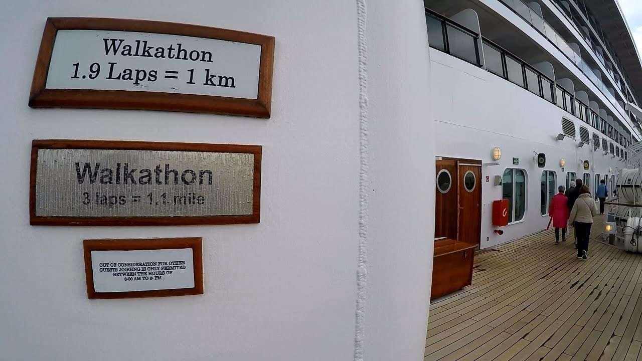 Walkathon on Queen Mary 2 (3 Laps = 1 1mile)
