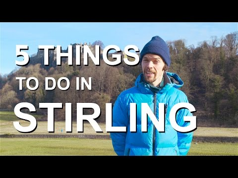 5 Things to Do in Stirling