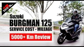 Suzuki Burgman 125 Service Cost-Mileage 5000+KM Review *Hindi* | 41NM TORQUE