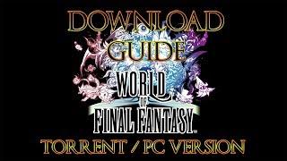 World of Final Fantasy | Torrent Download [Pc Version]