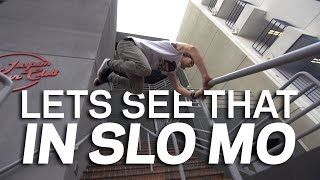 LETS SEE THAT IN SLO MO EP 1.  Jesse La Flair