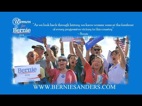 We Are Women For Bernie Sanders - Do Not Underestimate Us!