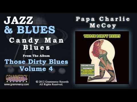 Papa Charlie McCoy - Candy Man Blues
