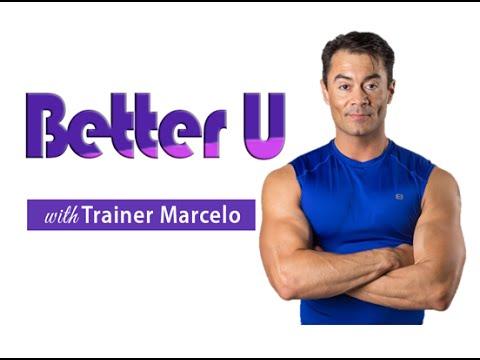 Epi. #149: Better U Show/Nutrition/Fitness/Health & Motivation with Trainer Marcelo
