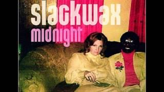 Slackwax - Flying High